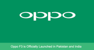 Oppo F3 Launched in Pakistan and India